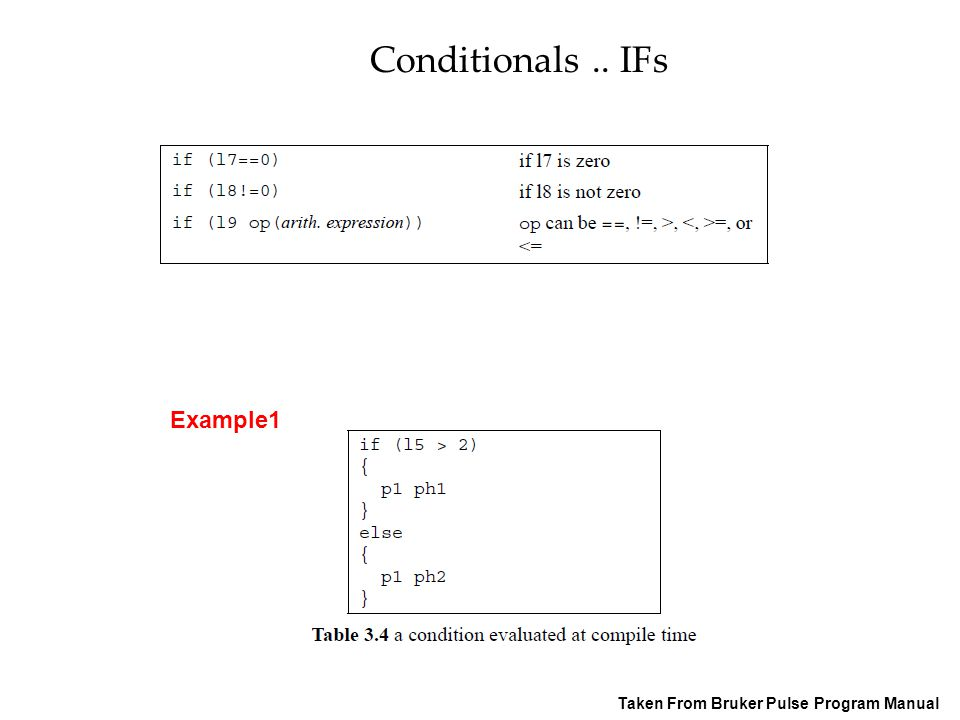 Conditionals .. IFs Example1 Taken From Bruker Pulse Program Manual