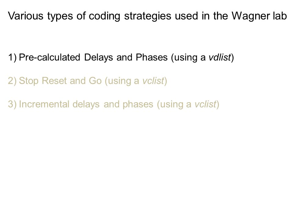 Various types of coding strategies used in the Wagner lab