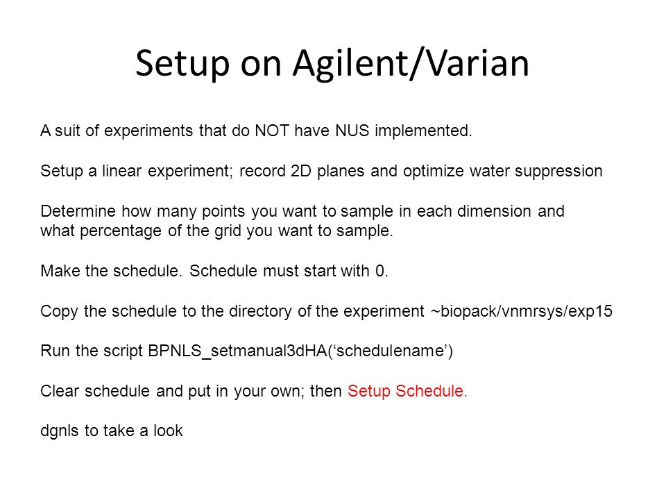 Setup on Agilent/Varian