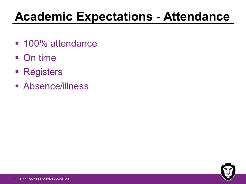 Academic Expectations - Attendance