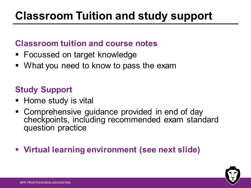 Classroom Tuition and study support