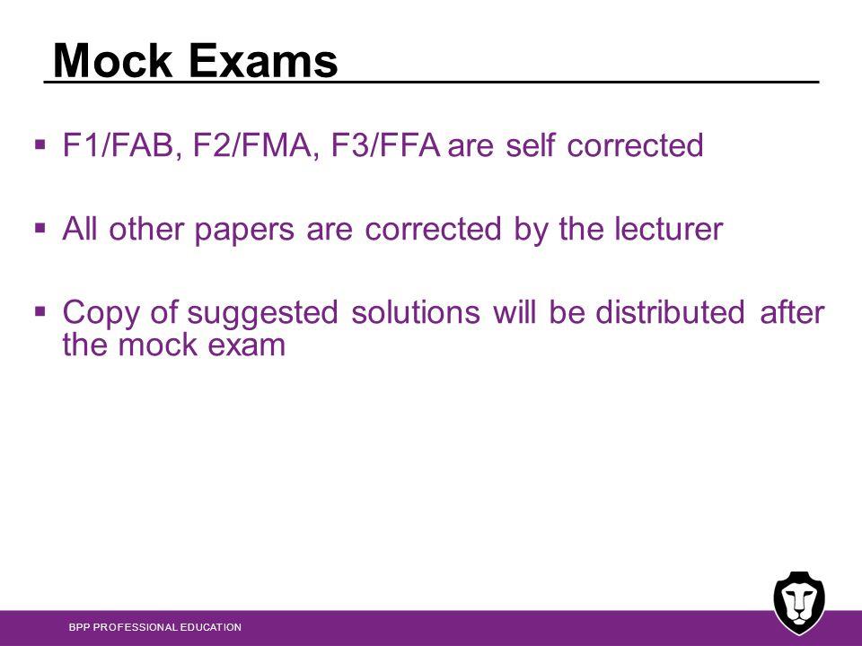 Mock Exams F1/FAB, F2/FMA, F3/FFA are self corrected