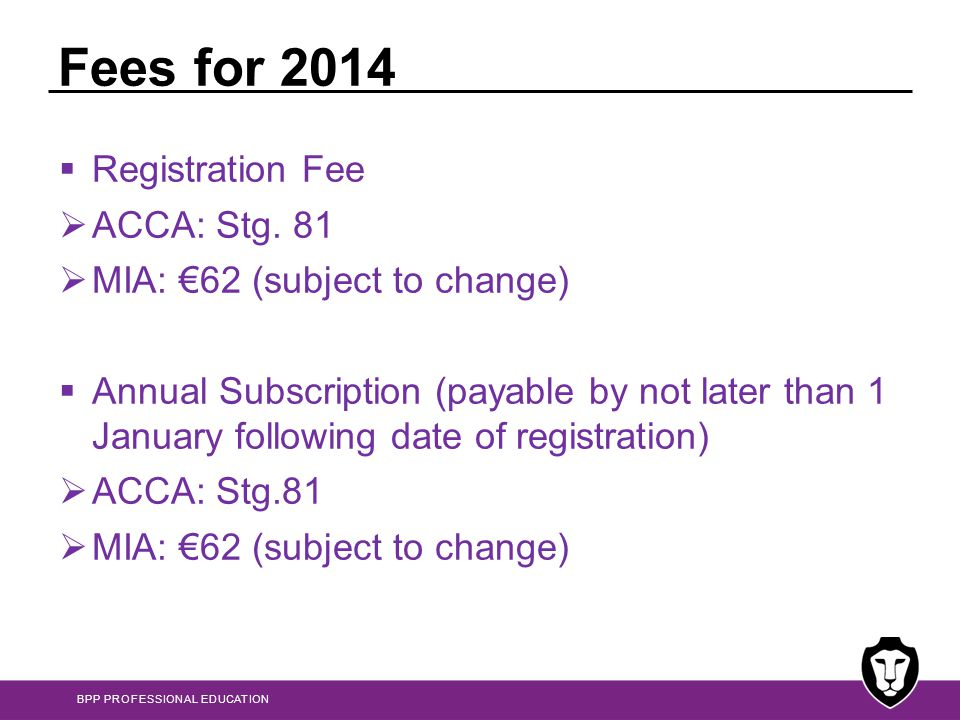 Fees for 2014 Registration Fee ACCA: Stg. 81