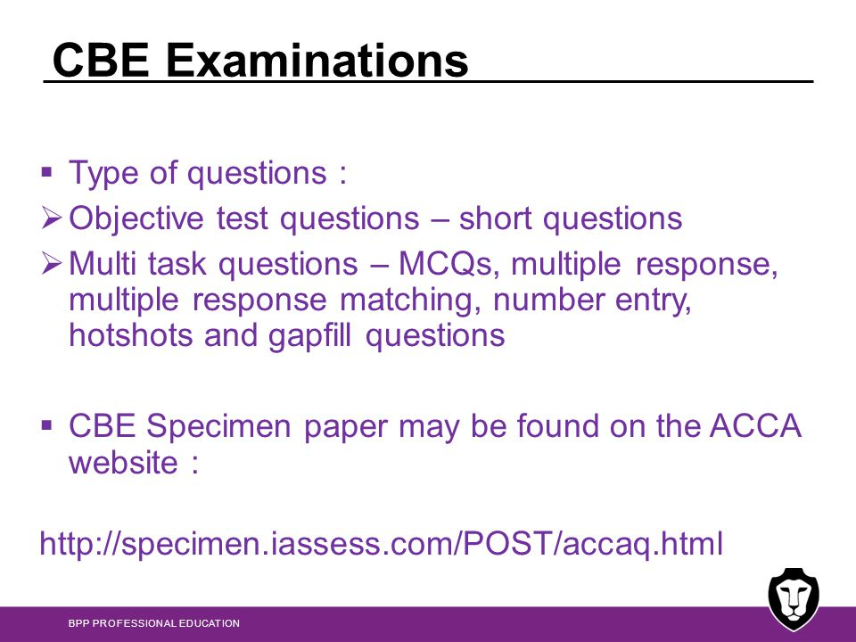 CBE Examinations Type of questions :