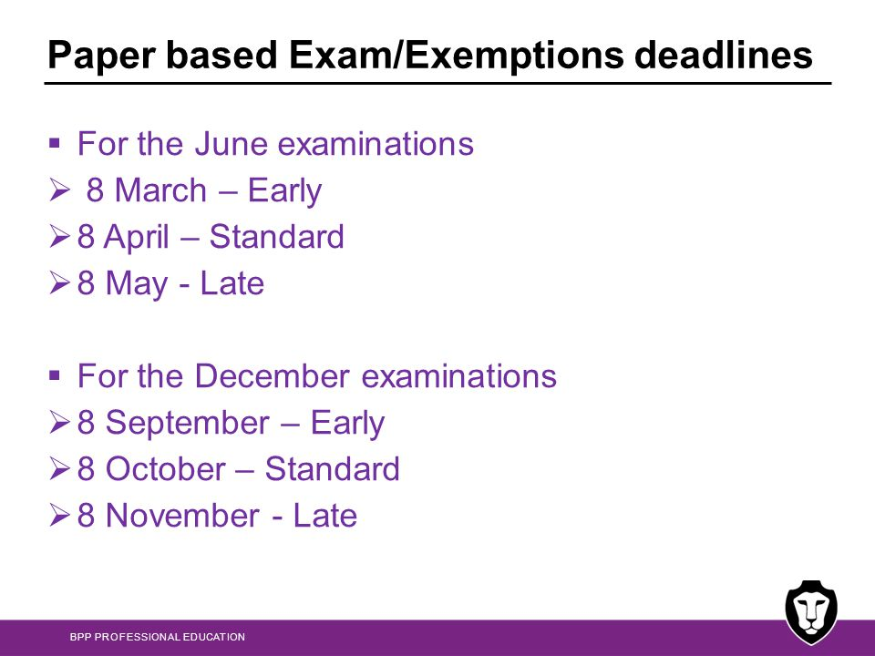 Paper based Exam/Exemptions deadlines