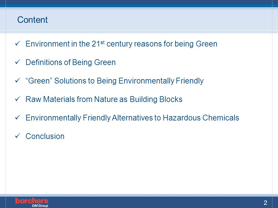 Content Environment in the 21st century reasons for being Green