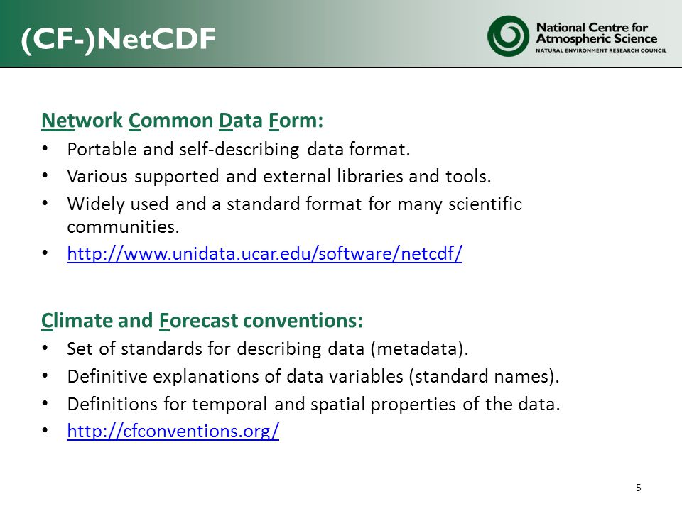 (CF-)NetCDF Network Common Data Form:
