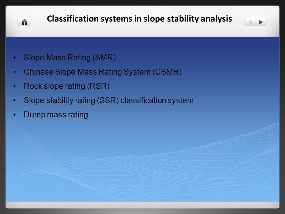 Classification systems in slope stability analysis