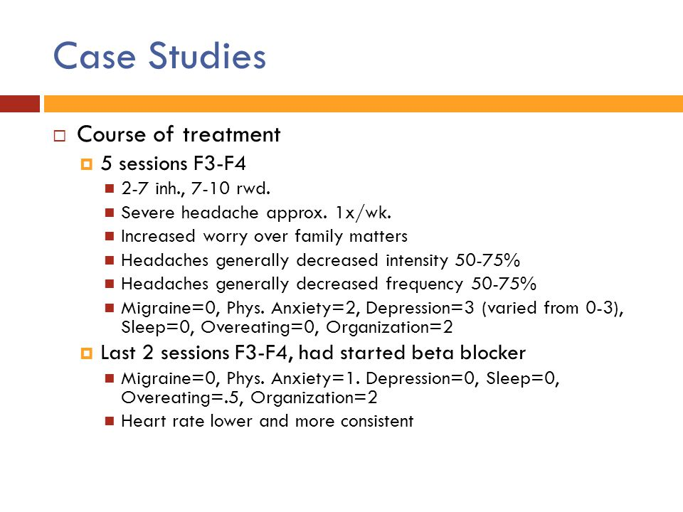 Case Studies Course of treatment 5 sessions F3-F4