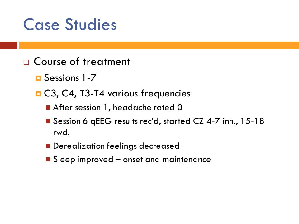 Case Studies Course of treatment Sessions 1-7