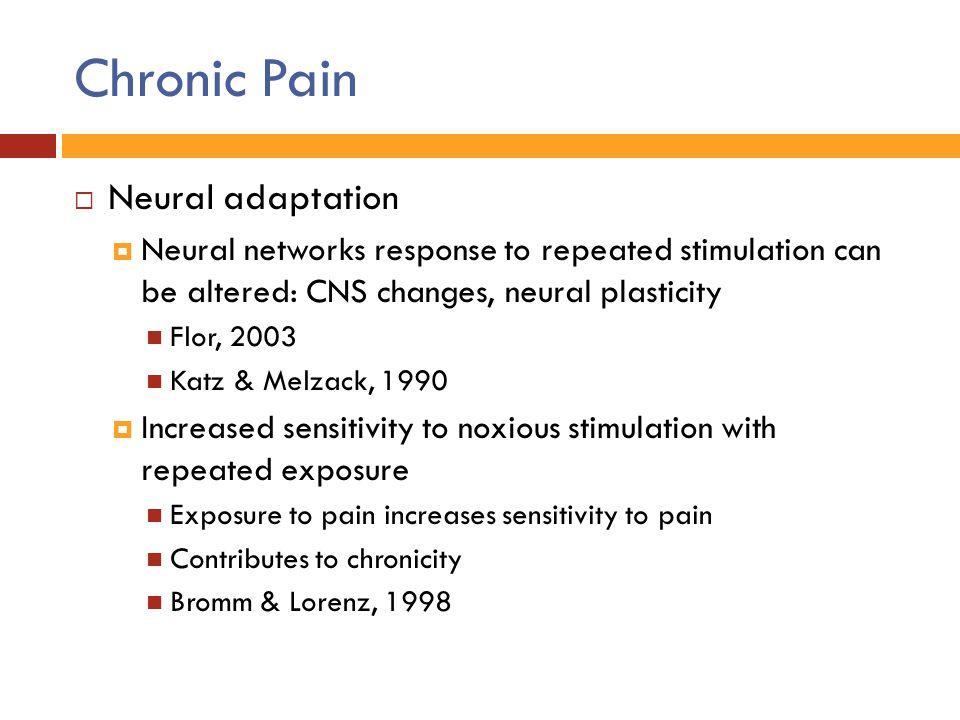 Chronic Pain Neural adaptation