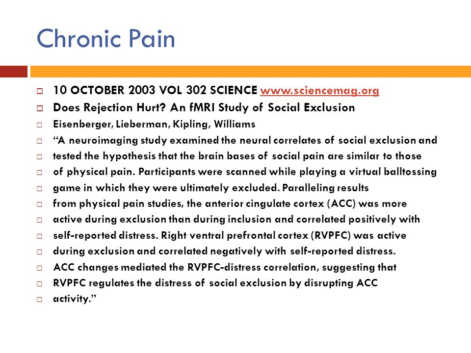 Chronic Pain 10 OCTOBER 2003 VOL 302 SCIENCE www.sciencemag.org
