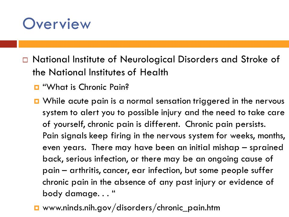 Overview National Institute of Neurological Disorders and Stroke of the National Institutes of Health.