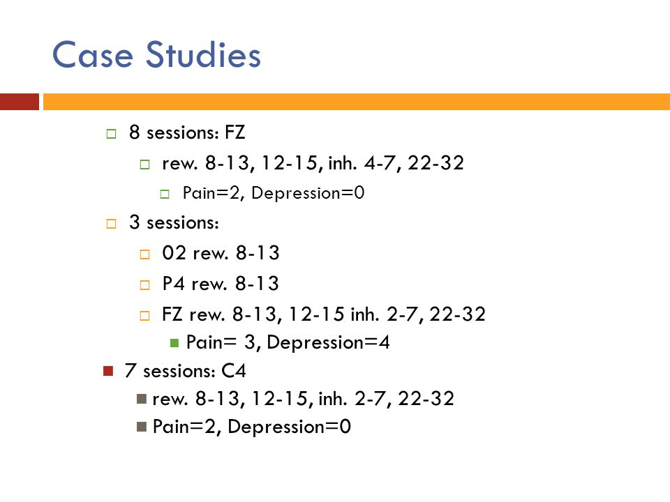 Case Studies 8 sessions: FZ rew. 8-13, 12-15, inh. 4-7, 22-32