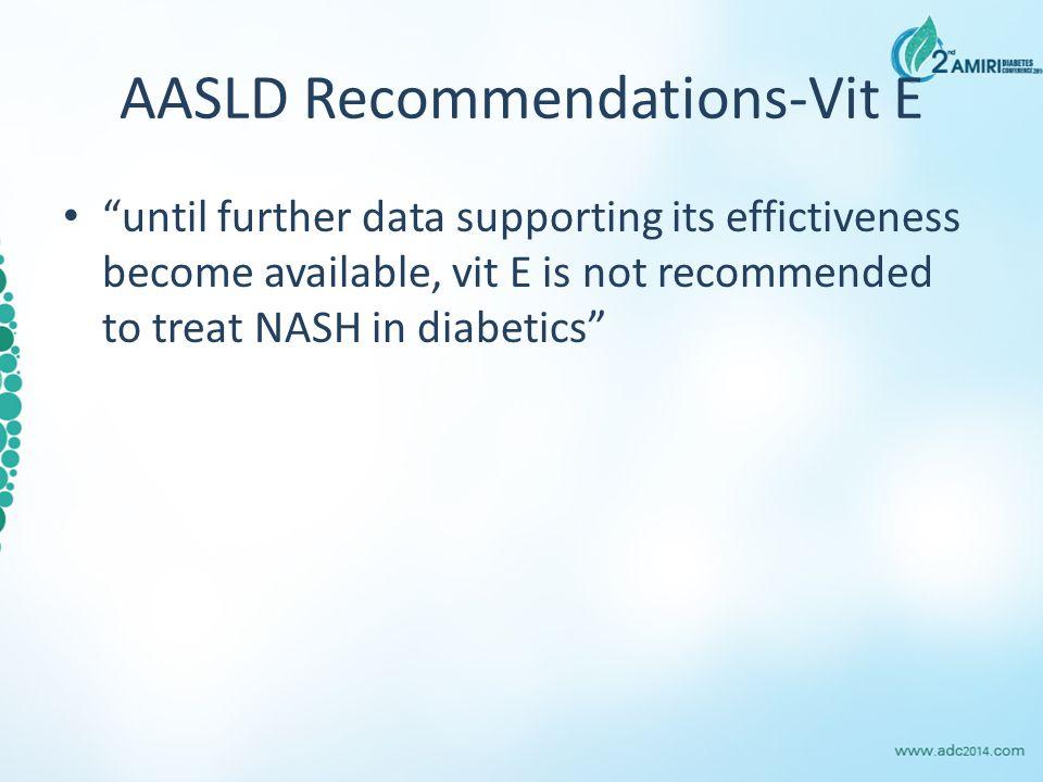 AASLD Recommendations-Vit E