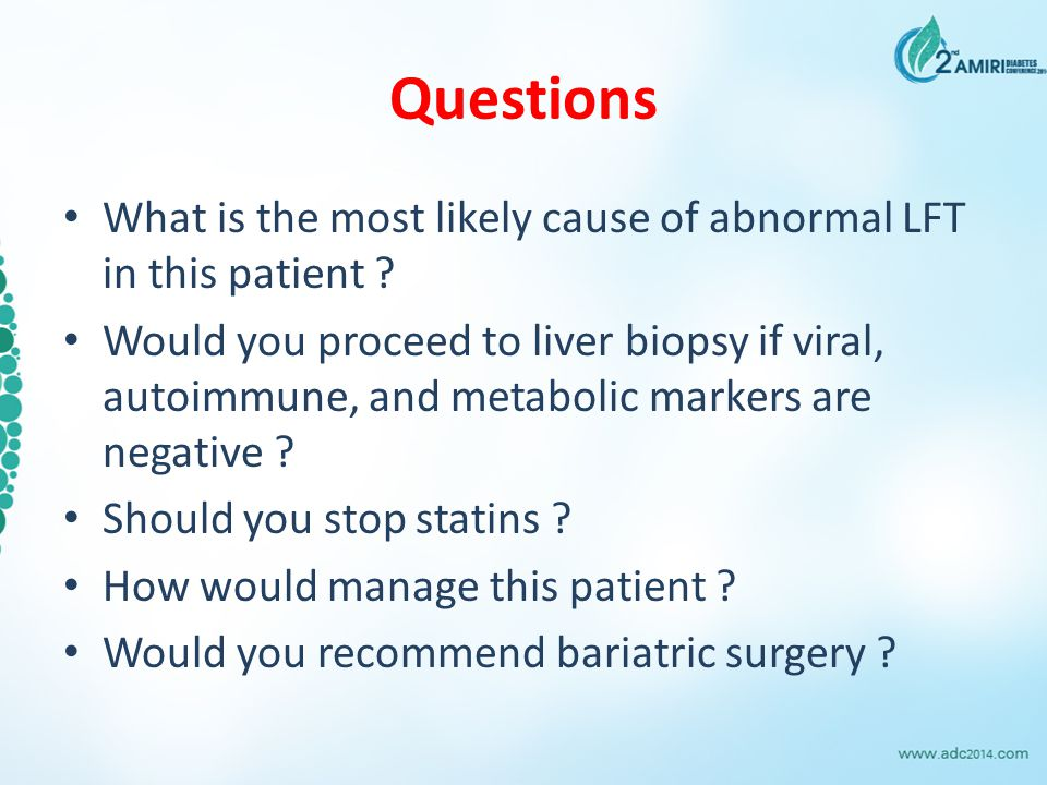 Questions What is the most likely cause of abnormal LFT in this patient