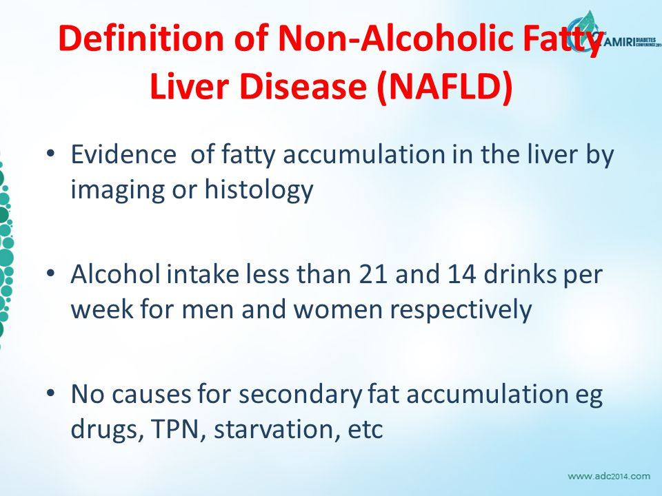 Definition of Non-Alcoholic Fatty Liver Disease (NAFLD)