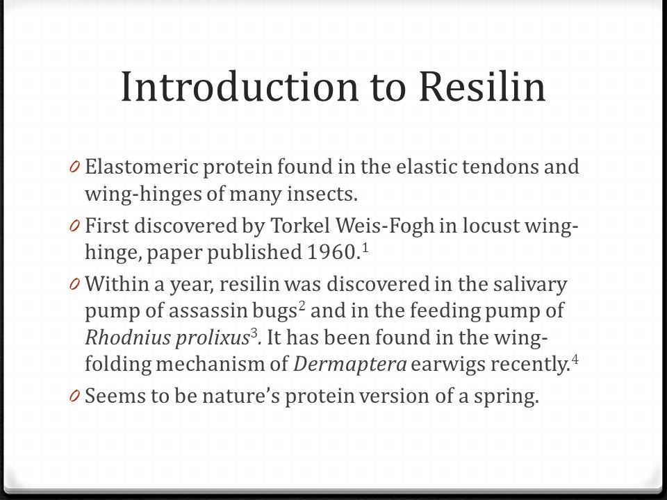 Introduction to Resilin