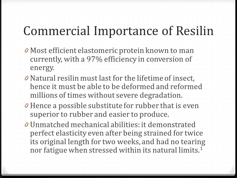 Commercial Importance of Resilin