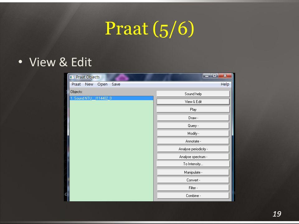 Praat (5/6) View & Edit
