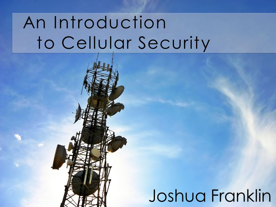 An Introduction to Cellular Security