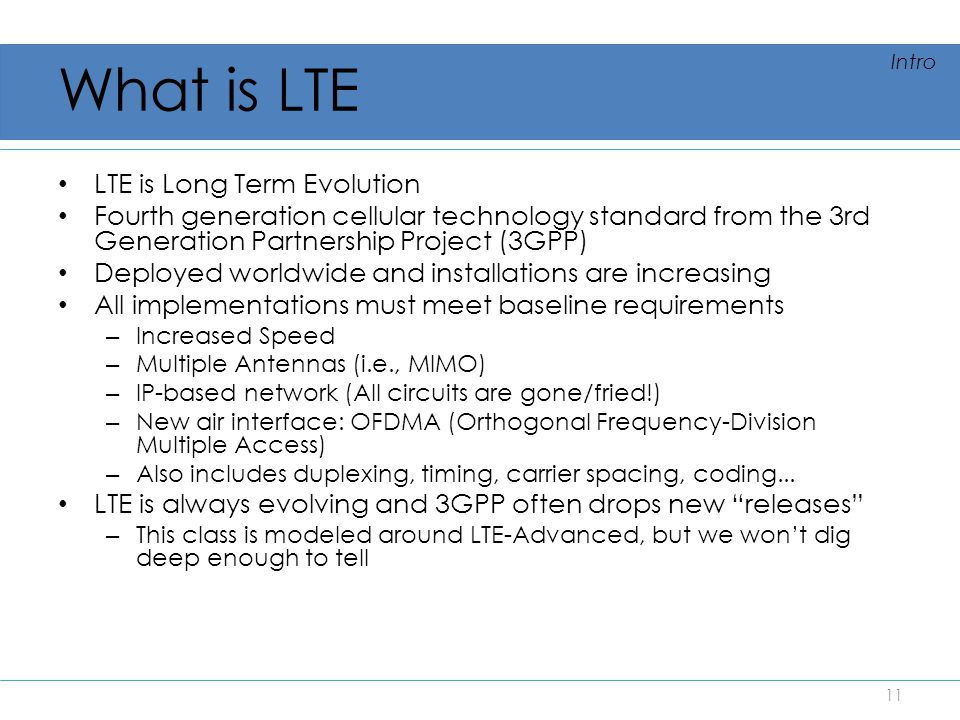 What is LTE LTE is Long Term Evolution