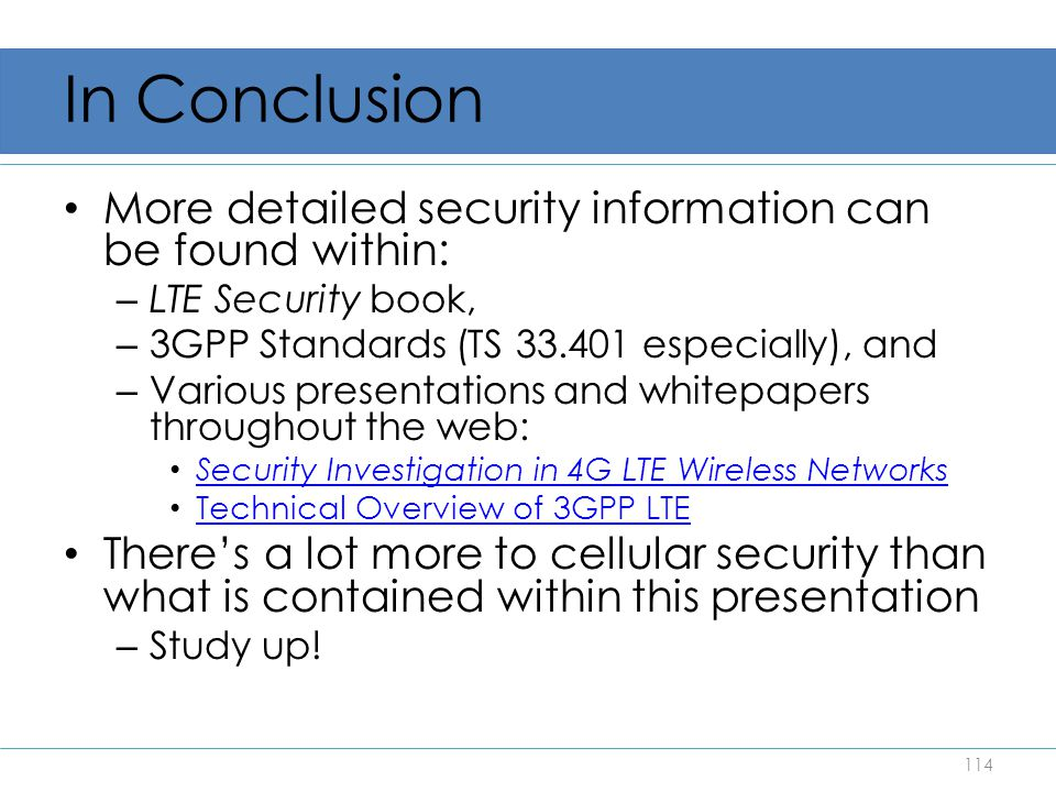 In Conclusion More detailed security information can be found within: