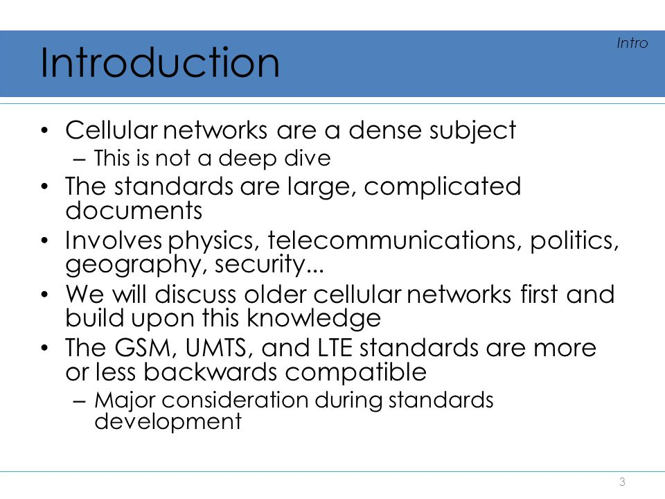 Introduction Cellular networks are a dense subject
