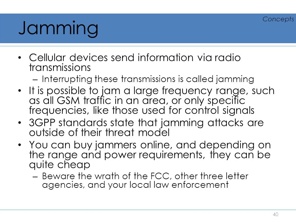 Jamming Cellular devices send information via radio transmissions