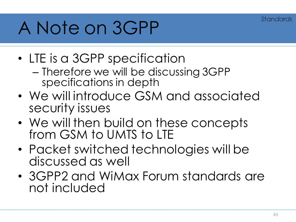 A Note on 3GPP LTE is a 3GPP specification