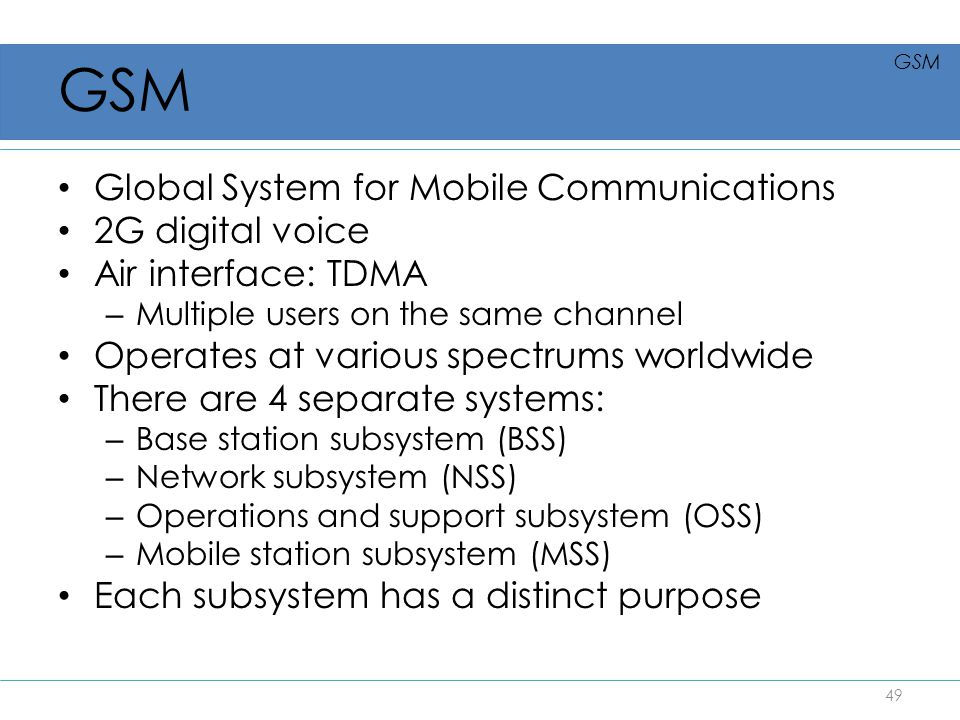 GSM Global System for Mobile Communications 2G digital voice