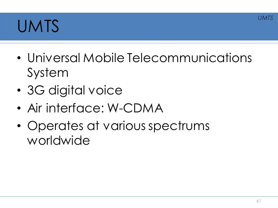 UMTS Universal Mobile Telecommunications System 3G digital voice