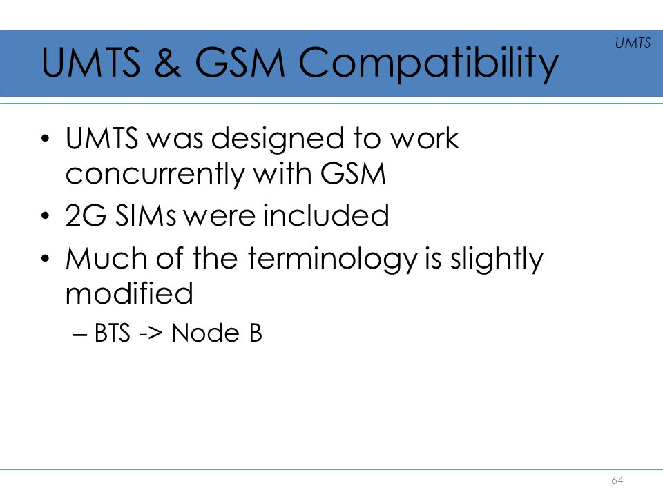 UMTS & GSM Compatibility