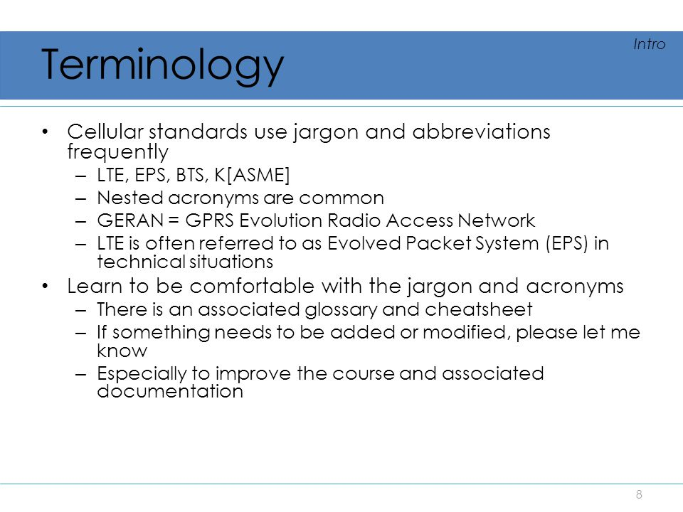 Terminology Cellular standards use jargon and abbreviations frequently