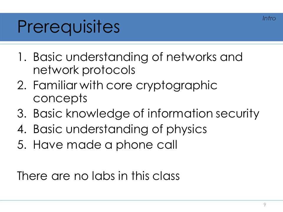 Prerequisites Basic understanding of networks and network protocols
