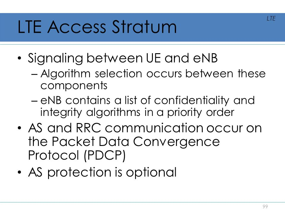 LTE Access Stratum Signaling between UE and eNB