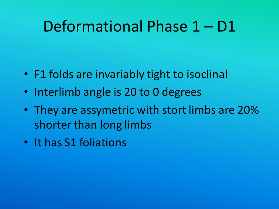 Deformational Phase 1 – D1