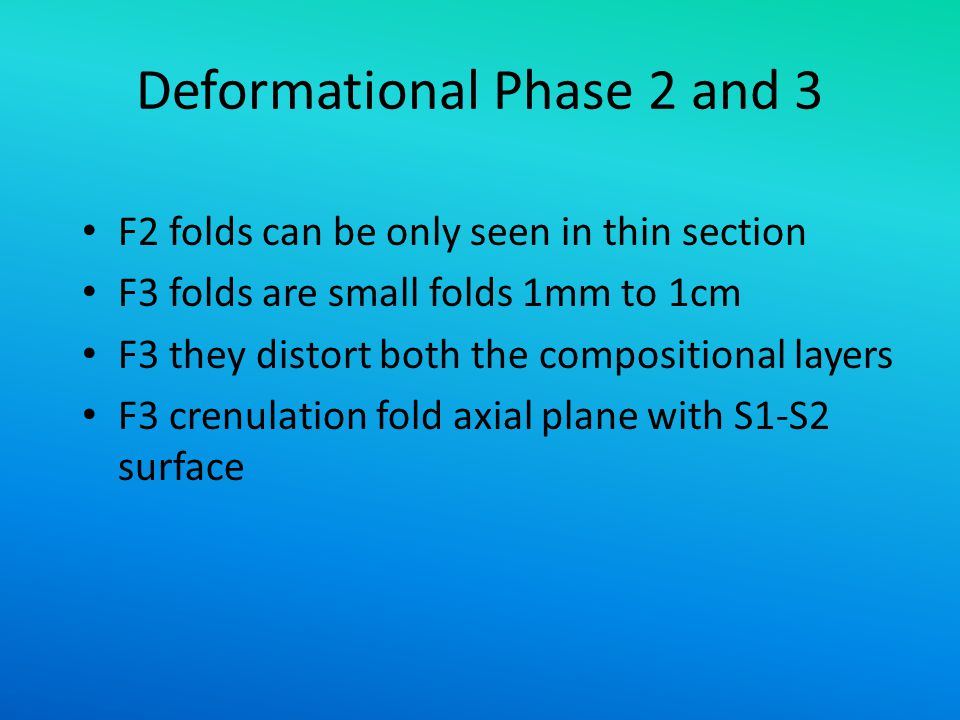 Deformational Phase 2 and 3