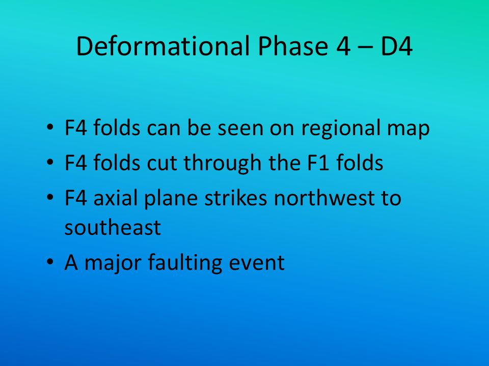 Deformational Phase 4 – D4