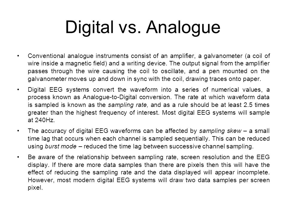 Digital vs. Analogue