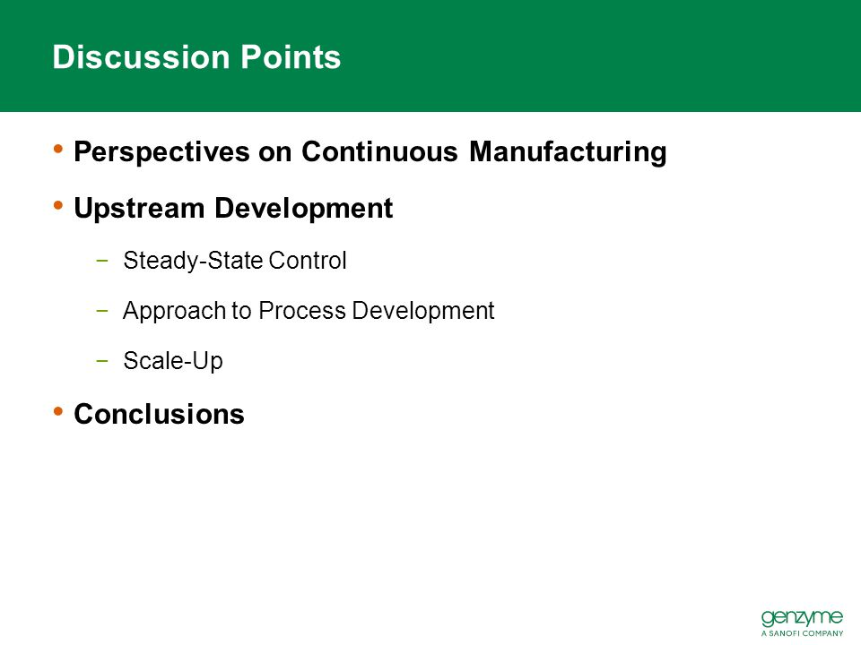 Discussion Points Perspectives on Continuous Manufacturing