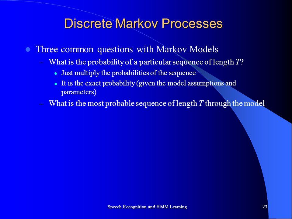 Discrete Markov Processes