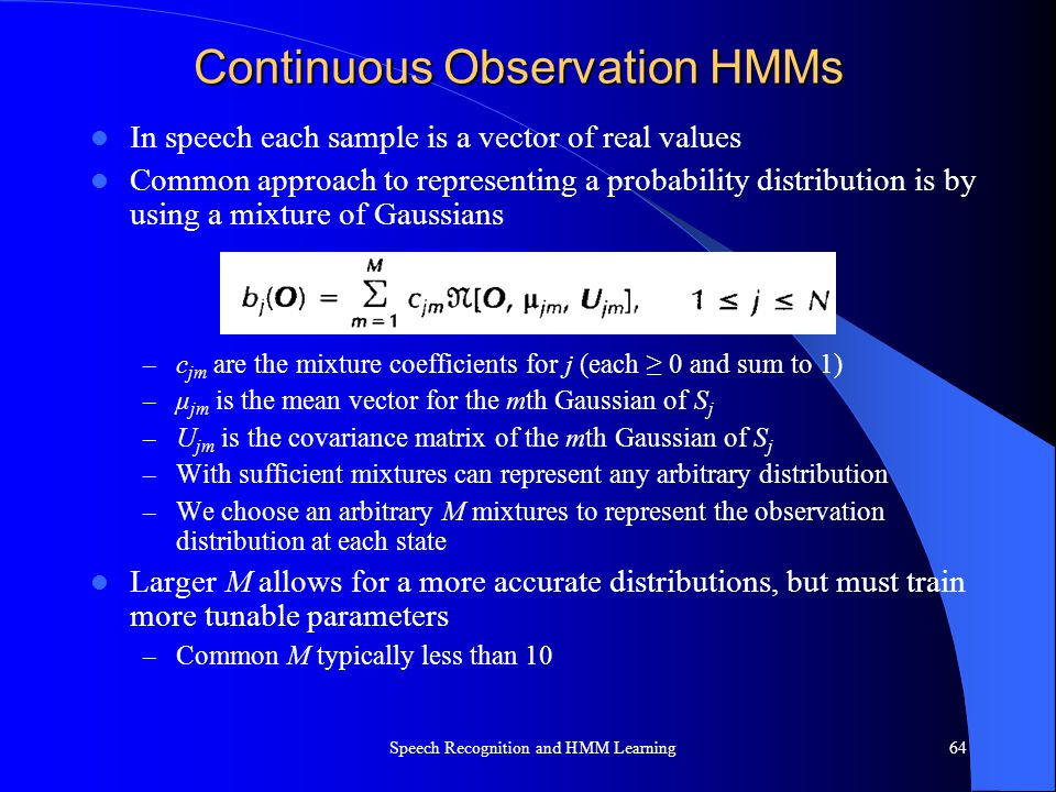 Continuous Observation HMMs