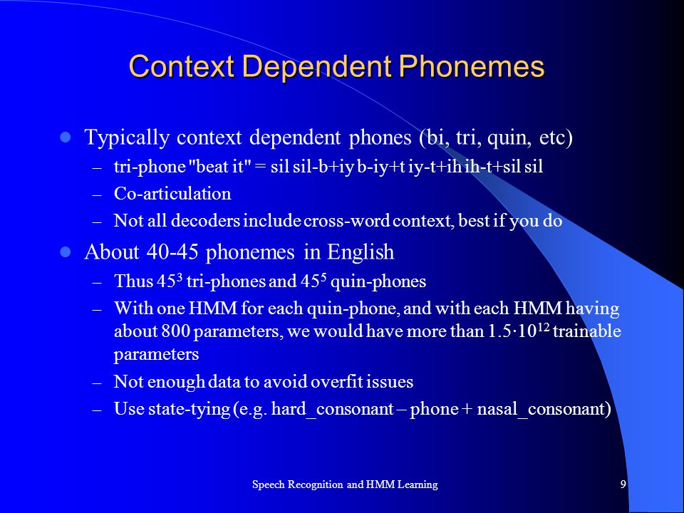 Context Dependent Phonemes