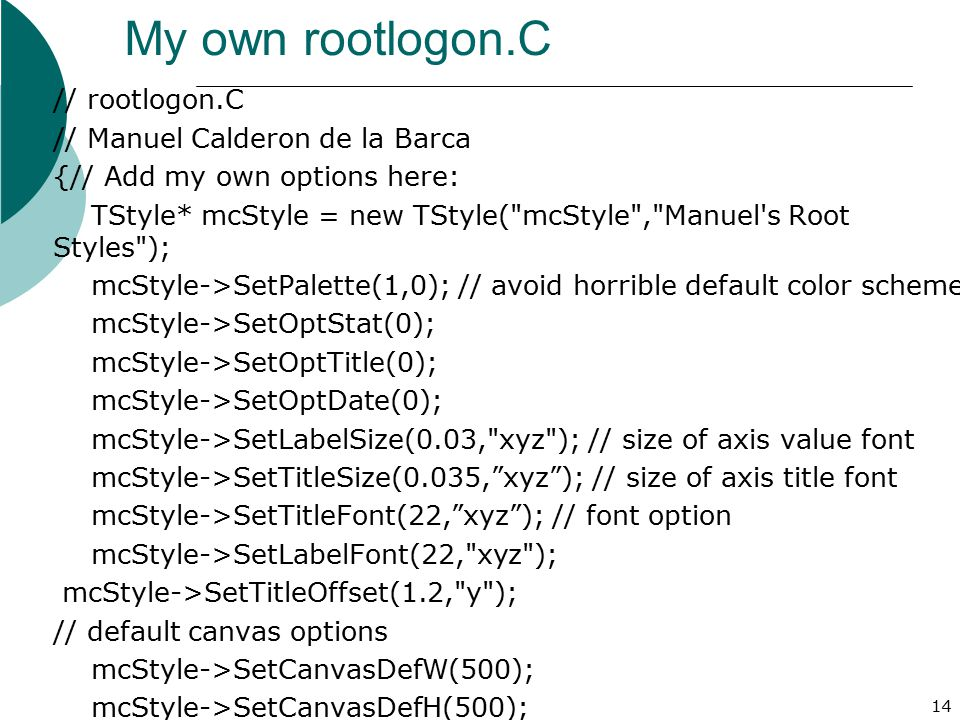 My own rootlogon.C