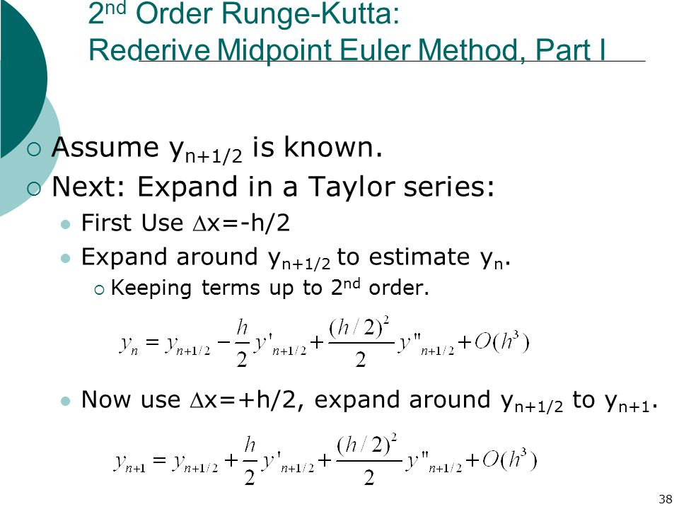 2nd Order Runge-Kutta: Rederive Midpoint Euler Method, Part I
