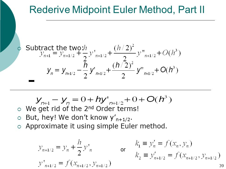 Rederive Midpoint Euler Method, Part II