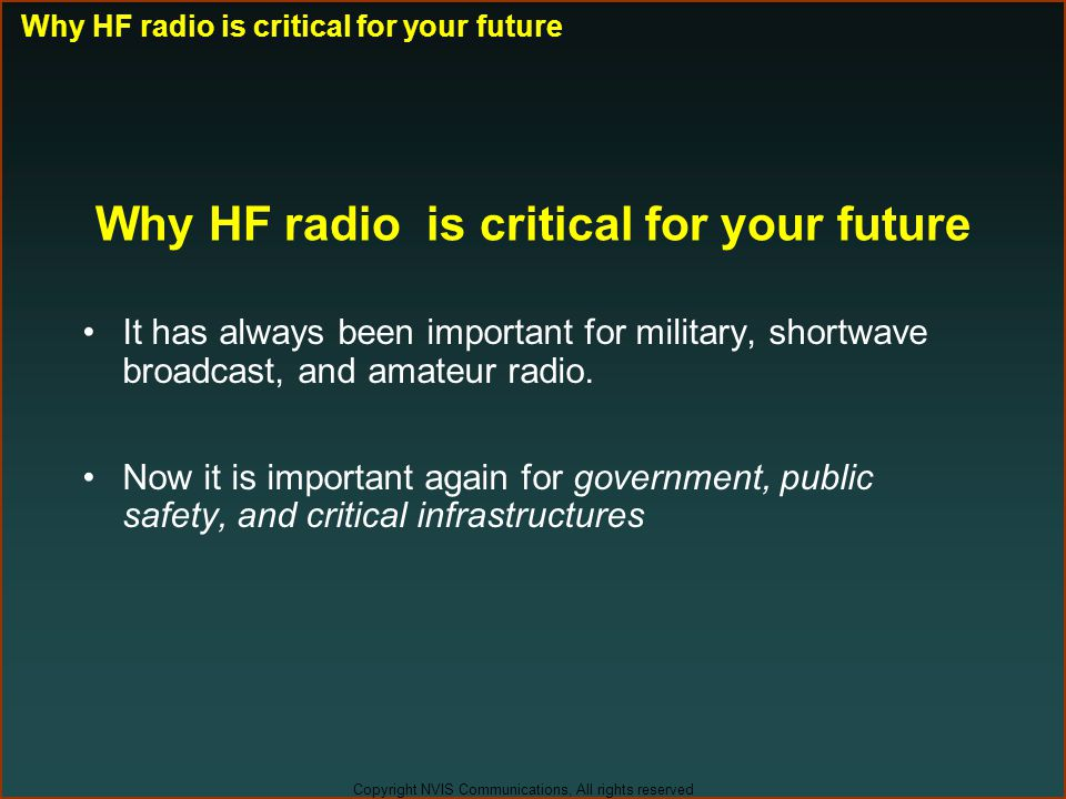 Why HF radio is critical for your future