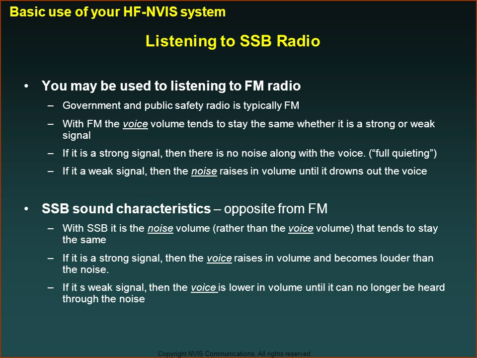 Listening to SSB Radio Basic use of your HF-NVIS system