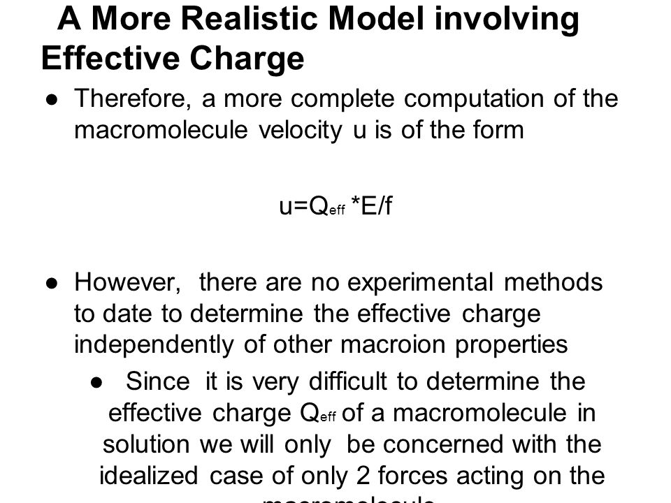 A More Realistic Model involving Effective Charge